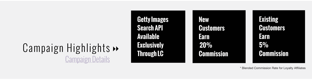 Getty Search API Available Exclusively Through LC - New Customers Earn 20% Commission - Existing Customers Earn 5% Commission
