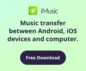 iMusic - Music transfer between Android, iOS devices and computer