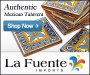 Shop La Fuente Imports for Authentic Mexican Talavera Tile, Pottery, and Decor