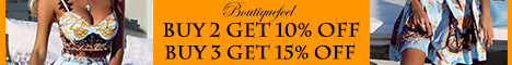 BUY 2 GET 10% OFF, BUY 3 GET 15% OFF, UP TO 55% OFF SITEWIDE AT BOUTIQUEFEEL