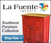 Shop La Fuente Imports for fine Southwestern Furniture and Home Decor